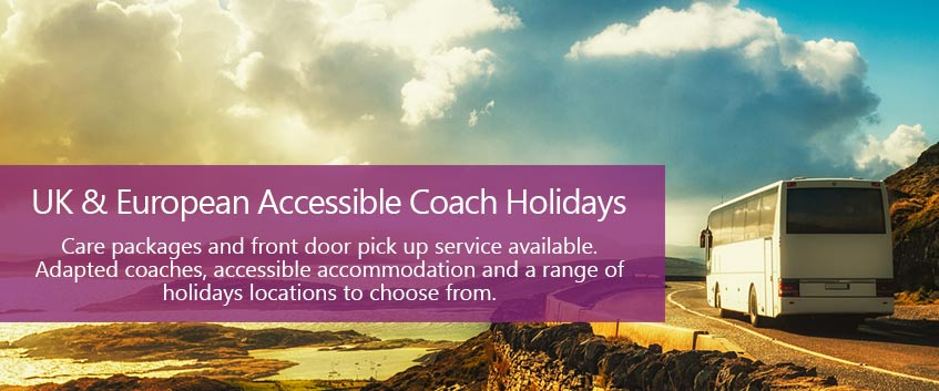 UK & European Accessible Coach Holidays - Care packages and front door pickup service available. Adapted coaches, accessible accommodation and a range of holidays locations to choose from.
