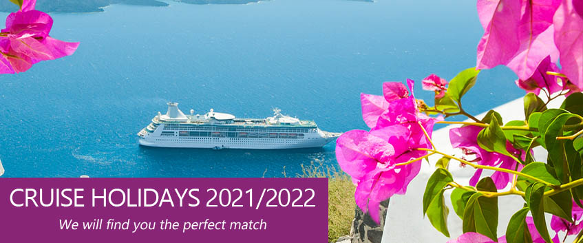 Cruise Holidays 2021 - We will find you the perfect match