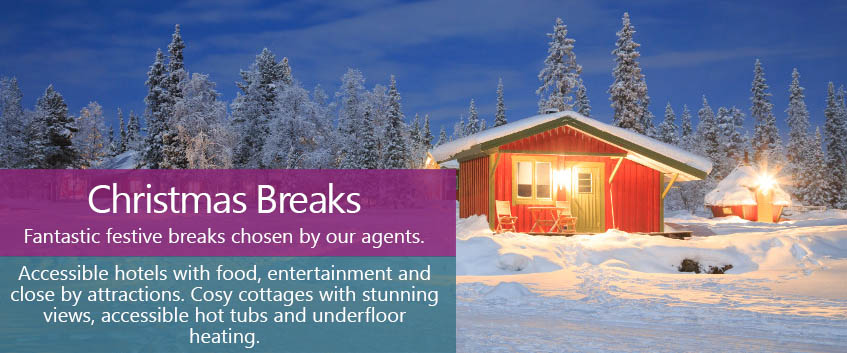 Christmas breaks. Fantastic festive breaks chosen by our agents. Cosy hotels and cottages with close by attractions, food and entertainment.