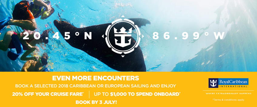 Even more encounters. Book a selected 2018 caribbean or european sailing and enjoy 20% off your cruise fare, up to 1000 dollars to spend onboard. book by the 3rd of July. Terms and Conditions apply