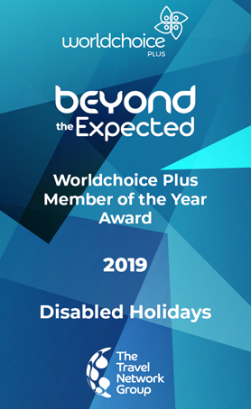 Worldchoice plus beyond the expected - worldchoixe plus member of the year 2019 - disabled holidays
